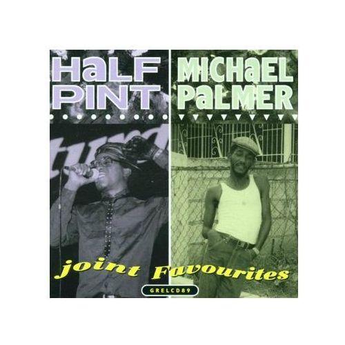 Half Pint / Michael Palmer - Joint Favourites (5015401108922)