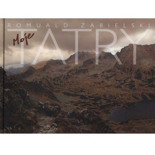 Album moje Tatry + zakładka do książki GRATIS (9788309011729)