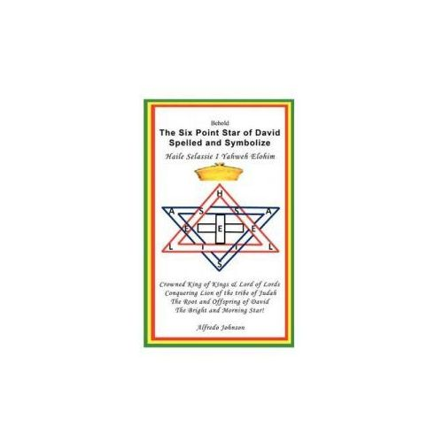 Six Point Star of David Spelled and Symbolize Haile Selassie I (9781477234846)