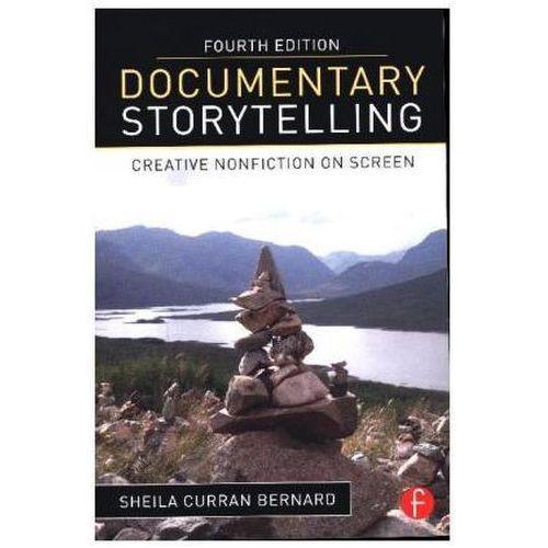 Documentary Storytelling, Bernard, Sheila Curran