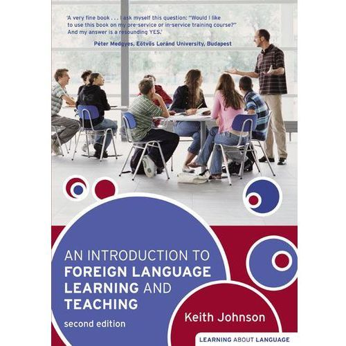 An Introduction To Foreign Language Learning And Teaching - Book [Książka], Pearson