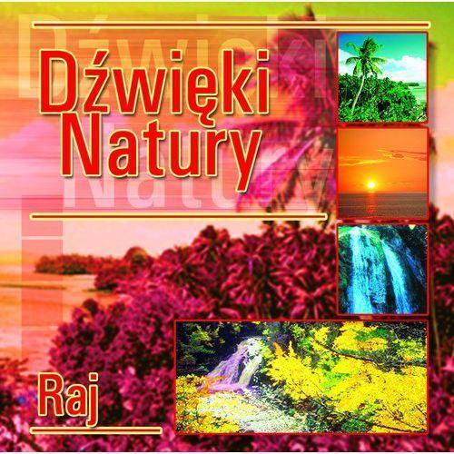 Dźwięki natury Raj - Praca zbiorowa (5906409100844)