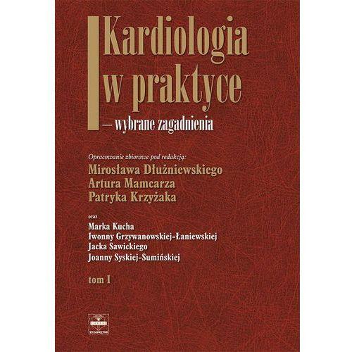 Kardiologia w praktyce wybrane zagadnienia tom 1 (396 str.)