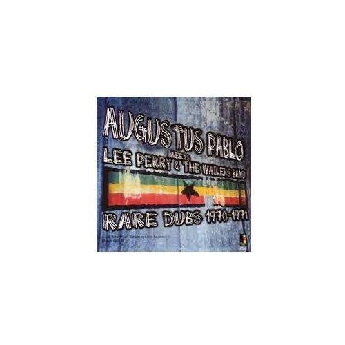 Augustus Pablo Meets Lee Perry & The Wailers Band - Rare Dubs 1970-1971 - Pablo, Augustus (Płyta CD)