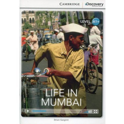 Life in Mumbai. Cambridge Discovery Education Interactive Readers (z kodem) (9781107621671). Najniższe ceny, najlepsze promocje w sklepach, opinie.