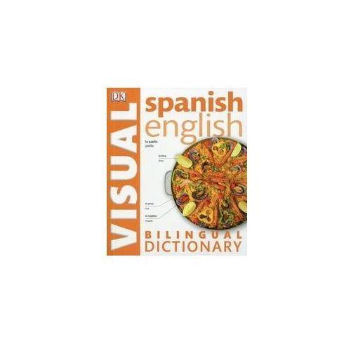 Spanish-English Bilingual Visual Dictionary 2Ed, oprawa miękka