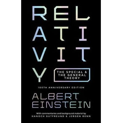 RELATIVITY 8211 THE SPECIAL AND THE, PRINCETON UNIVERSITY PRESS