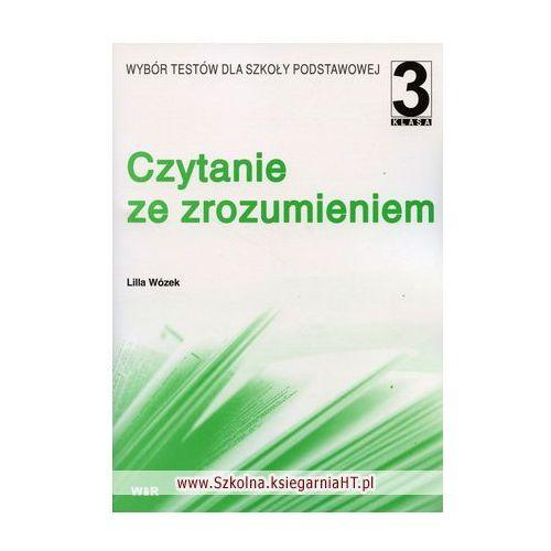 Czytanie ze zrozumieniem kl 3. Wybór testów dla szkoły podstwawowej., Lilla Wózek
