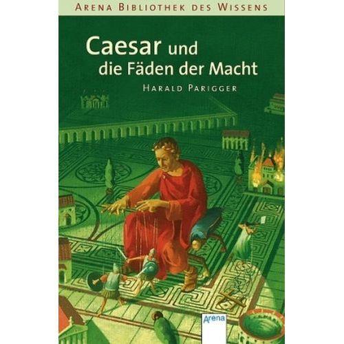Caesar und die Fäden der Macht (9783401059792)