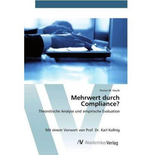 Mehrwert Durch Compliance?, Haufe Florian M.