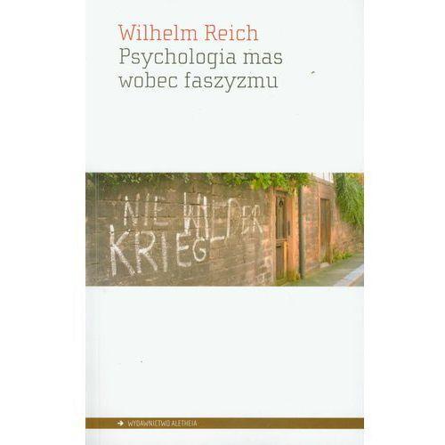 Psychologia mas wobec faszyzmu (2009)