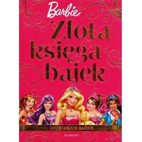Egmont Złota księga bajek barbie (9788323769965)
