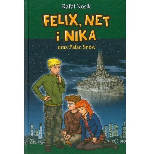 Felix, Net i Nika oraz Pałac Snów (9788364384288)
