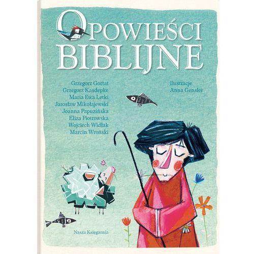 Opowieści biblijne - Wysyłka od 3,99 - porównuj ceny z wysyłką (248 str.)