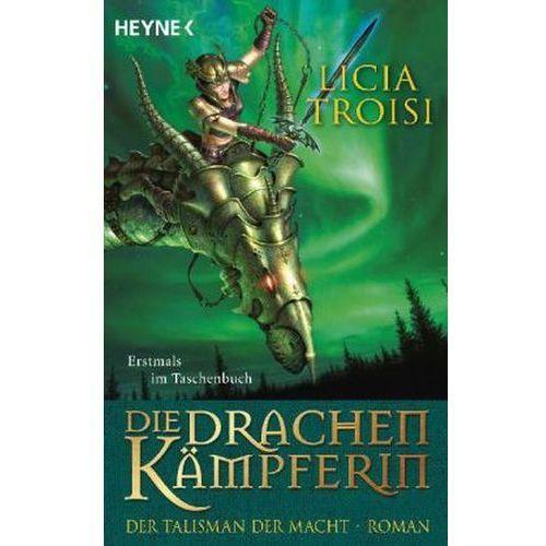 Die Drachenkämpferin - Der Talisman der Macht (9783453533035)