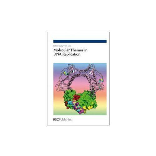 Molecular Themes in DNA Replication (ISBN 9780854041640)