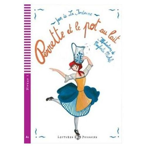 Lectures ELI Poussins - Perrette et le pot au lait + CD Audio
