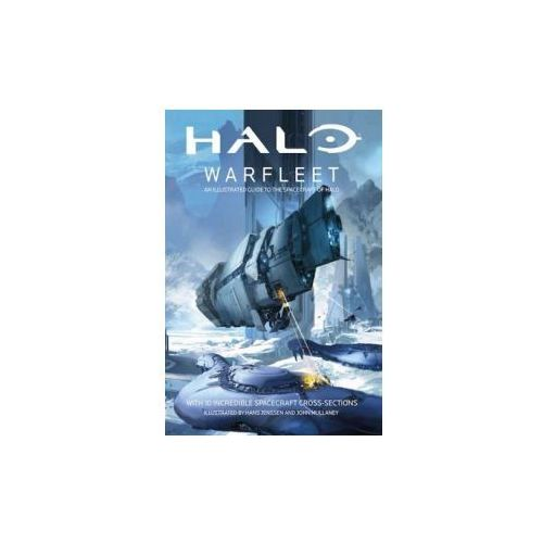 Halo Warfleet: An Illustrated Guide to the Spacecraft of Halo (9781405287654)