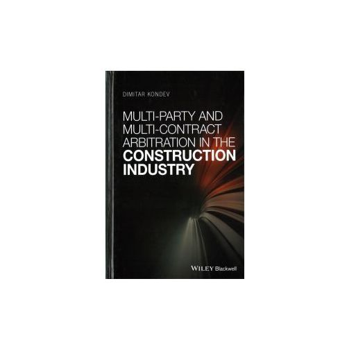 Multi-party And Multi-contract Arbitration In The Construction Industry
