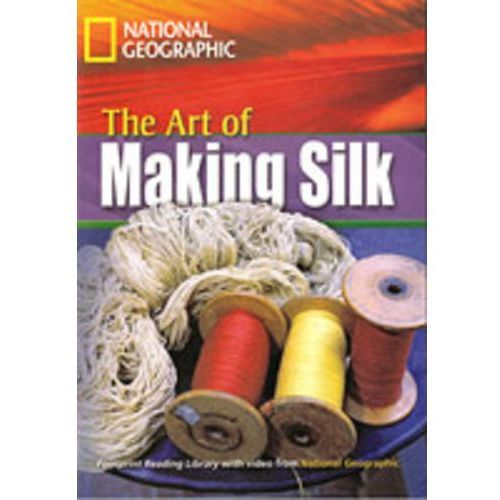 The Footprint Reading Library. The Art of making silk., oprawa miękka