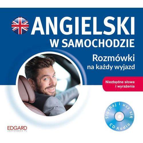OKAZJA - Angielski w samochodzie. Rozmówki na każdy wyjazd - Praca zbiorowa (9788366404243)