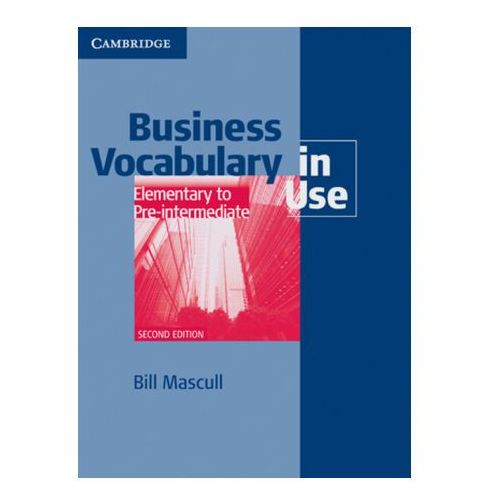 Business Vocabulary in Use (with answers), Elementary to Pre-intermediate