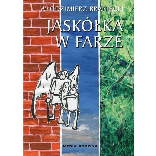 JASKÓŁKA W FARZE, książka w oprawie twardej
