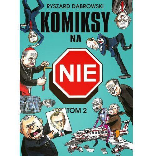Komiksy na NIE Tom 2, Dąbrowski Ryszard