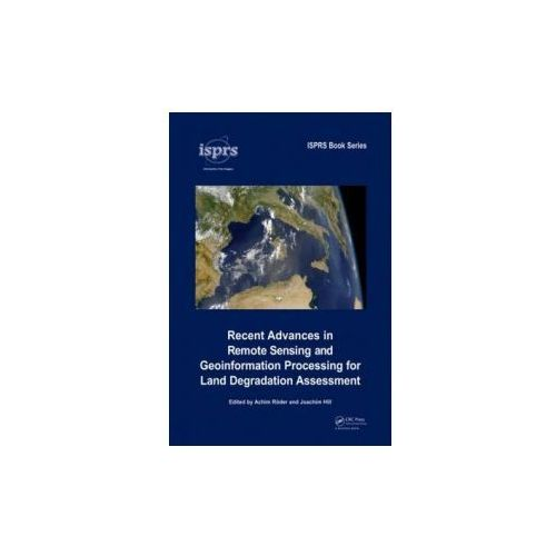 Recent Advances in Remote Sensing and Geoinformation Process (9780415397698)
