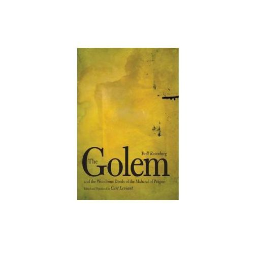 Golem and the Wondrous Deeds of the Maharal of Prague