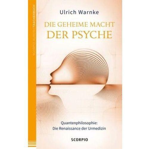 Die geheime Macht der Psyche (9783943416725)