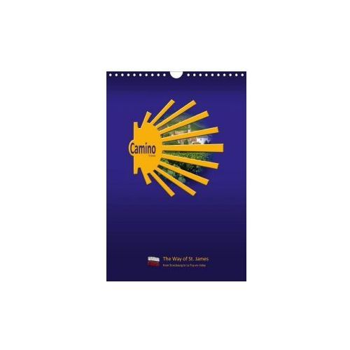 Camino france / UK-Version (Wall Calendar 2017 DIN A4 Portrait)
