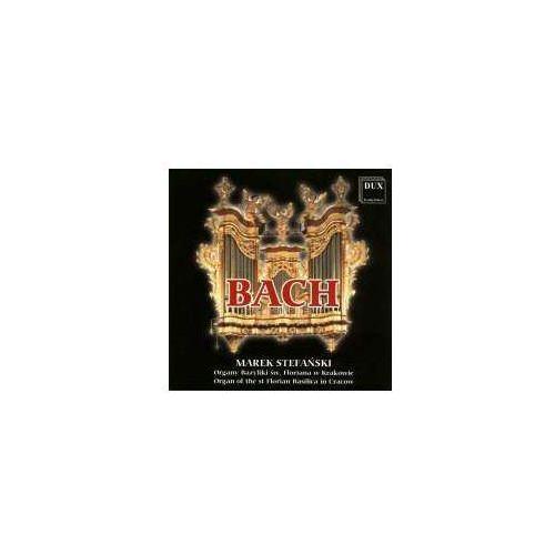 Dux recording producers Bach: organy bazyliki św. floriana w krakowie