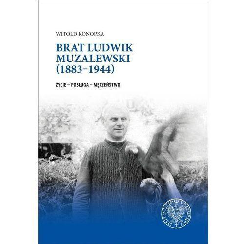 Brat Ludwik Muzalewski (18831944), IPN