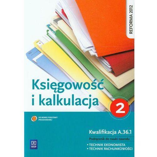 Kalkulacja i księgowość. Część 2 WSiP - Grażyna Borowska, Irena Frymark (264 str.)