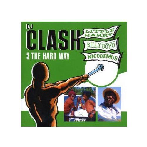 Little Harry / Billy Boyo / Nicodemus - Dj Clash - 3 Thehard Way - produkt z kategorii- Reggae, dub, ska