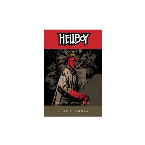 Hellboy Volume 4: The Right Hand Of Doom (2nd Ed.) (9781593070939)