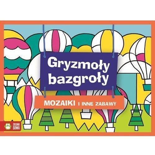 Gryzmoły Bazgroły Mozaiki - Wysyłka od 3,99 - porównuj ceny z wysyłką (64 str.)