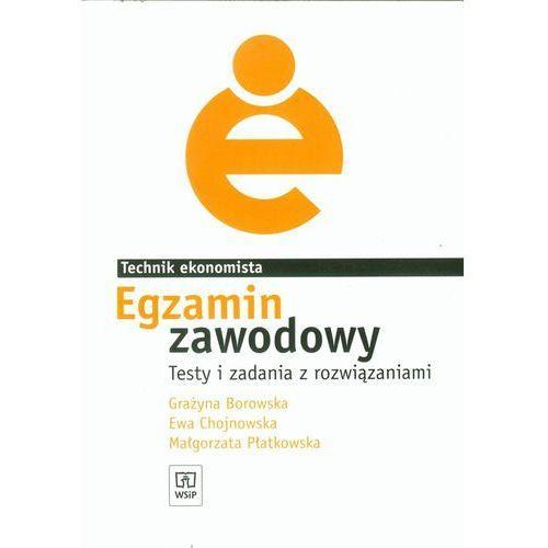 Egzamin zawodowy Technik ekonomista Testy i zadania z rozwiązaniami (2013)