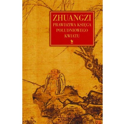 Zhuangzi. Prawdziwa Księga Południowego Kwiatu (370 str.)