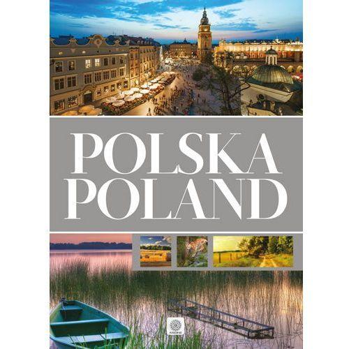 Polska, Poland – album dwujęzyczny - Opracowanie zbiorowe (2017)