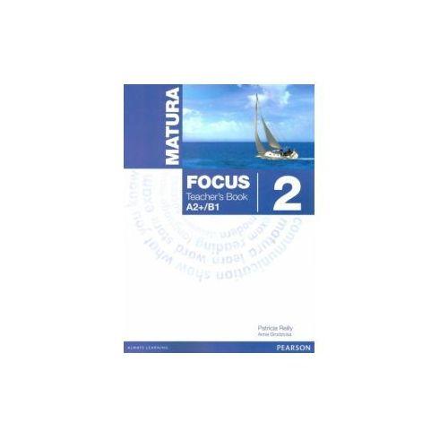 Matura Focus 2 A2+/B1. Książka Nauczyciela + Word Store