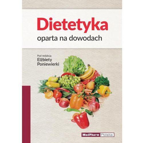 Dietetyka oparta na dowodach (9788378460398)