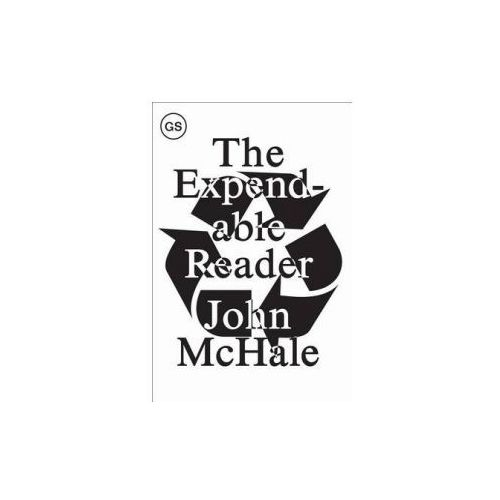 Expendable Reader - Articles on Art, Architecture, Design, and Media (1951-79)