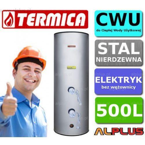 Bojler elektryczny nierdzewny TERMICA 500L pionowy stojący, 6kW (2 grzałki po 3kW) lub inne do wyboru, 500 litrów, 184cm x 81cm, Klasa energetyczna C, Wysyłka gratis