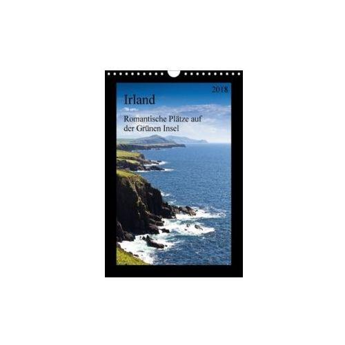 Irland - Romantische Plätze auf der Grünen Insel (Wandkalender 2018 DIN A4 hoch)