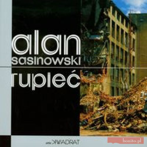 Rupieć - Alan Sasinowski (9788360881392)