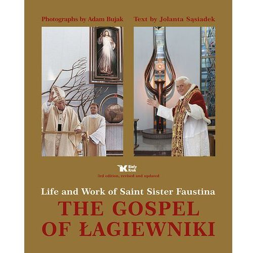 The Gospel of Łagiewniki Life and Work of Saint Sister Faustina, Biały Kruk