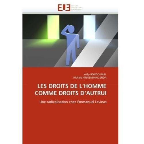 Les Droits de L'Homme Comme Droits D'Autrui (9786131571374)