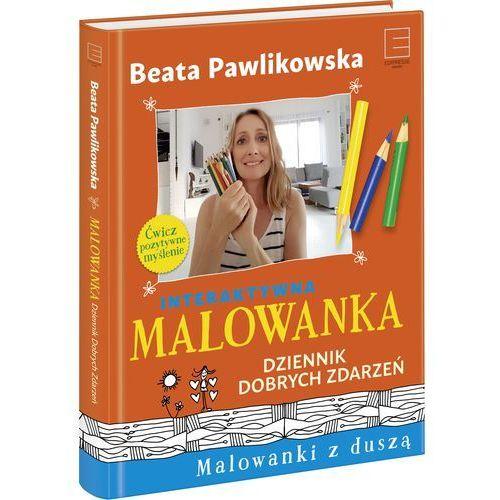 Malowanka Dziennik Dobrych Zdarzeń - Beata Pawlikowska, książka z kategorii Hobby i poradniki
